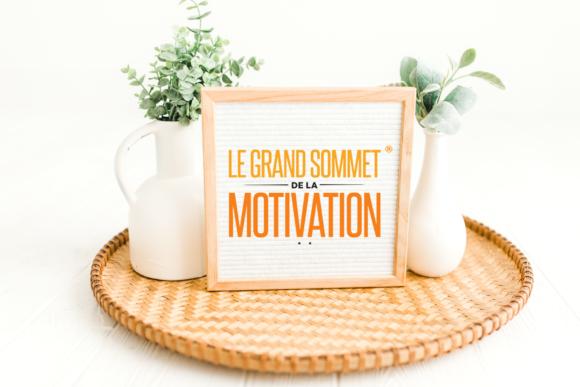 Le Grand Sommet de la Motivation